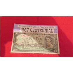 1967 $1.00 centenial year – Scarcer type - 7 digit serial number