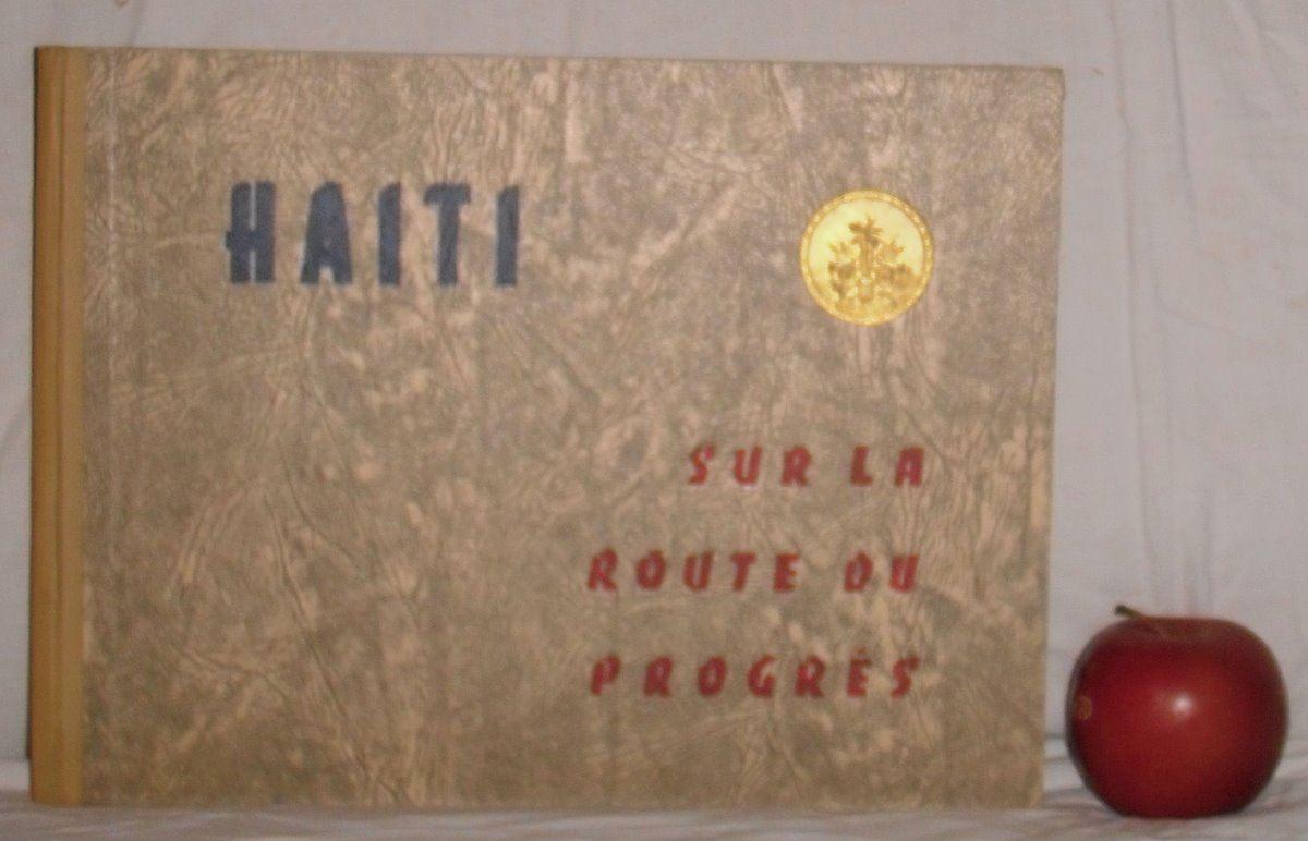 Stamps Hardcover Book Haiti Sur La Route Du Progres 1954