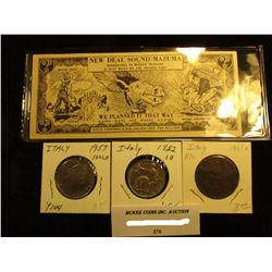 """Italian Coins: 1867H Fine Ten Centimes, 1922R 10 Lire, AU, & 1957 100 Lire, AU; and a Satirical """"New"""
