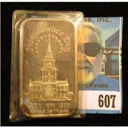 Independence Day July 4th, 1973 .999 Fine Silver One Ounce rectangle.
