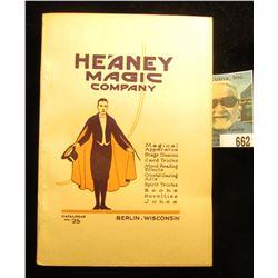 """""""Heaney Magic Company"""" Berlin, Wisconsin Catalog No. 25. 1920 era. 'Doc' valued this catalog at $40."""
