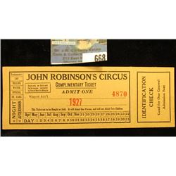 """1927 """"John Robinson's Circus Complimentary Ticket Admit One"""" Ticket with stub."""