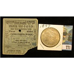 "1900 Ticket for the ""Chicago & Pacific Rock Island Rail Way""; & 1897 P Morgan Silver Dollar, AU-BU."