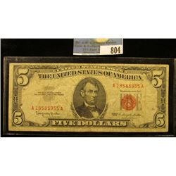 "Series 1963 Five Dollar U.S. Note. ""Red Seal"" VG."