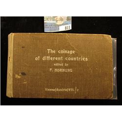 """Hardbound Extremely Rare Book """"The Coinage of Different Countries"""" Edited by F. Hornung, Vienna (Aus"""