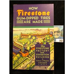 """Booklet """"How Firestone Gum-Dipped Tires Are Made The Firestone Factory and Exhibition Building A Cen"""