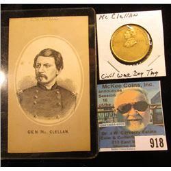 """Civil War Dog Tag, """"Major General Geo. B. Mc Clellan/War of 1861"""", reverse blank, holed; & a steel e"""