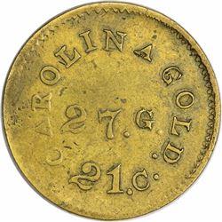 Kagin-CFT-11 (K-24 Reverse). 27. G, 21C. Carolina Gold. Plain Edge. Rarity-6 for Type. Fine to VF.