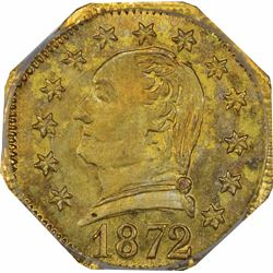 1872 Octagonal ¼ Dollar Washington Head and date; value and CAL in wreath, BG-722 Washington Head. M