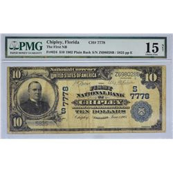 Chipley, Florida. FNB. Fr. 624. 1902 $10 Plain Back. Charter 7778. PMG Choice Fine 15 Net. Stained.