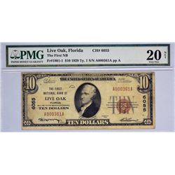 Live Oak, Florida. FNB. Fr. 1801-1. 1929 $10 Type I. Charter 6055. PMG Very Fine 20 Net. Stained.