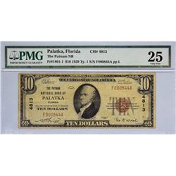 Palatka, Florida. Putman NB. Fr. 1801-1. 1929 $10 Type I. Charter 4813. PMG Very Fine 25.