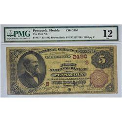 Pensacola, Florida. FNB. Fr. 477. 1882 $5 Brown Back. Charter 2490. PMG Fine 12.