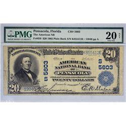 Pensacola, Florida. American NB. Fr. 659. 1902 $20 Plain Back. Charter 5603. PMG Very Fine 20 Net. S