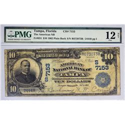 Tampa, Florida. American NB. Fr. 624. 1902 $10 Plain Back. Charter 7153. PMG Fine 12 Net. Foreign Su