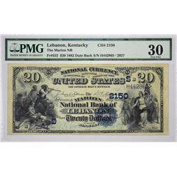 Lebanon, Kentucky. Marion NB. Fr. 552. 1882 $20 Date Back. Charter 2150. PMG Very Fine 30.