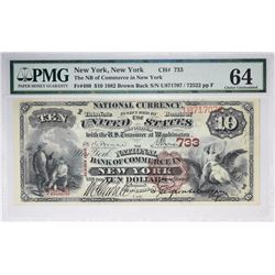 New York, New York. NB of Commerce. Fr. 480. 1882 $10 Brown Back. Charter 733. PMG Choice Uncirculat