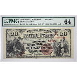 Milwaukee, Wisconsin. Wisconsin NB. Fr. 499. 1882 $20 Brown Back. Charter 4817. PMG Choice Uncircula