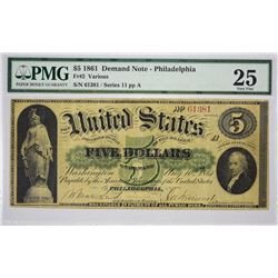 Fr. 2. 1861 $5 Demand Note. Philadelphia. PMG Very Fine 25.