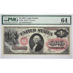 Fr. 26. 1875 $1 Legal Tender Note. PMG Choice Uncirculated 64.