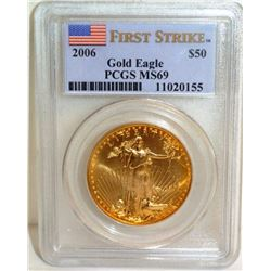 2006 MS 69 $50 Gold US Gold Eagle PCGS - 1 oz