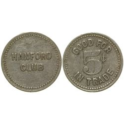 Hanford Club Token Hanford Washington