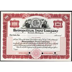 Metropolitan Trust Co. ca.1920 Specimen Stock Certificate.