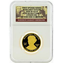 2009 W NGC PF70 $10 First Spouse Series Margaret Taylor Gold Coin