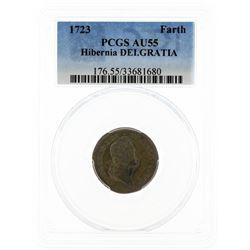 1723 PCGS AU55 Hibernia Farth DEI. GRATIA