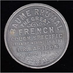 Br 664. L. R. Baridon's Baume Rhumal Advertising Token, Montreal.