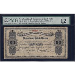 Newfoundland Government Cash Note, Eighty Cents, 1908 - Unique in Private Hands!