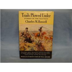 C. M. Russell, Trails Plowed Under, 1927, gray cloth, dj, near fine