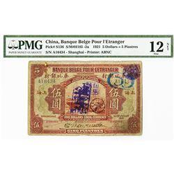 """Banque Belge Pour L'Etranger, 1921 """"Shanghai Branch"""" Issue Banknote."""