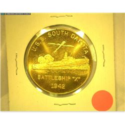 """U.S.S. South Dakota Battleship ""X"" 1942"", ""Coined in Part/From The/Battleship/U.S.S. South Dakota/K"