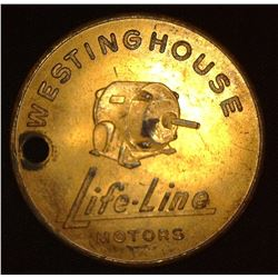 """If You Figure Life Cost You'll Figure Life-Line"", ""Westinghouse/Life-line/Motors"", copper, 38mm, ho"