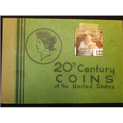 Old  Popular Album 20th Century Coins of the United States , Includes 3 varieties of cents, nickels,