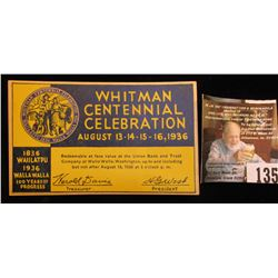 "1836 1936 Ten Cent Scrip ""Whitman Centennial, Incorporated Walla Walla, Wash."" Redeemable at Union B"