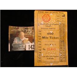 Lackawanna & Wyoming Valley Railroad Company. 400 Mile Ticket…No. 25489.  Punched Oct. 17, 1913 Cou