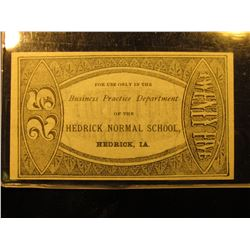 """25 For Use in the Business Practice Department of the Hedrick Normal School Hedrick, Ia."" Rare Coll"