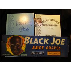 Label, damaged  Black Joe Juice Grapes…Zinfandel…28 lbs, ; book  Iowa City Glass , by Miriam Righter