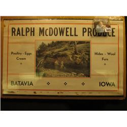 "Calendar Top Sign ""Ralph McDowell Produce Poultry Eggs Cream Hides Wool Furs Batavia, Iowa"", 8.5"" x"