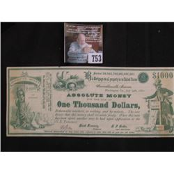 "1880 Political Satirical $1000 Bank Note ""Absolute Money For the Sum of One Thousand Dollars, Redeem"