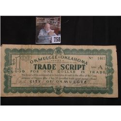 January 1st, 1934 Okmulgee Oklahoma Series A $1.00 Depression Scrip,  MS #:  OK215-1B with attached
