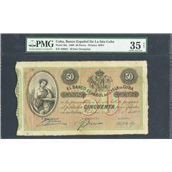 Havana, Cuba, Banco Espanol de la Isla, 50 pesos, 15-5-1896, series 4a, certified PMG Choice VF 35 N