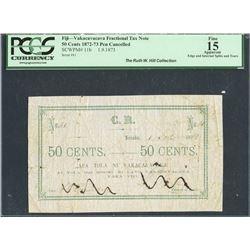 Levuka, Fiji, Vakacavacava Fractional, 50 cents, 1-9-1873, certified PCGS Fine 15 Apparent - Edge an