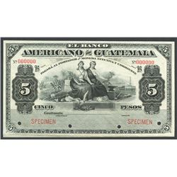 Guatemala, Banco Americano de Guatemala, 5 pesos specimen, ND (1895-1926), series B.