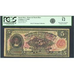 San Juan, Puerto Rico, Banco de Puerto Rico, 5 dollars, 1-7-1909, series F, certified PCGS Fine 12 -
