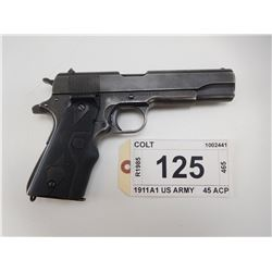 COLT , MODEL: 1911 A1 US ARMY , CALIBER: 45 ACP