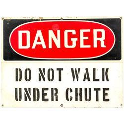 """""""Danger Do Not Walk Under Chute"""" Sign"""