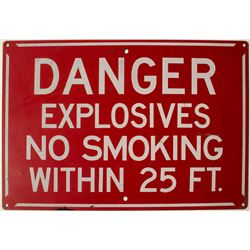 Danger Explosives Sign
